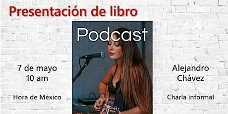 Presentación del libro Podcast para principiantes entradas