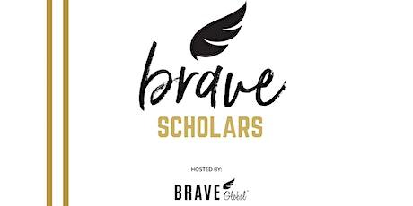 Brave Scholars tickets