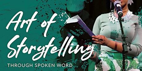 Storytelling - Through Spoken Word tickets