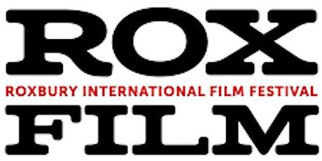 23rd Annual Roxbury International Film Festival #RoxFilm tickets