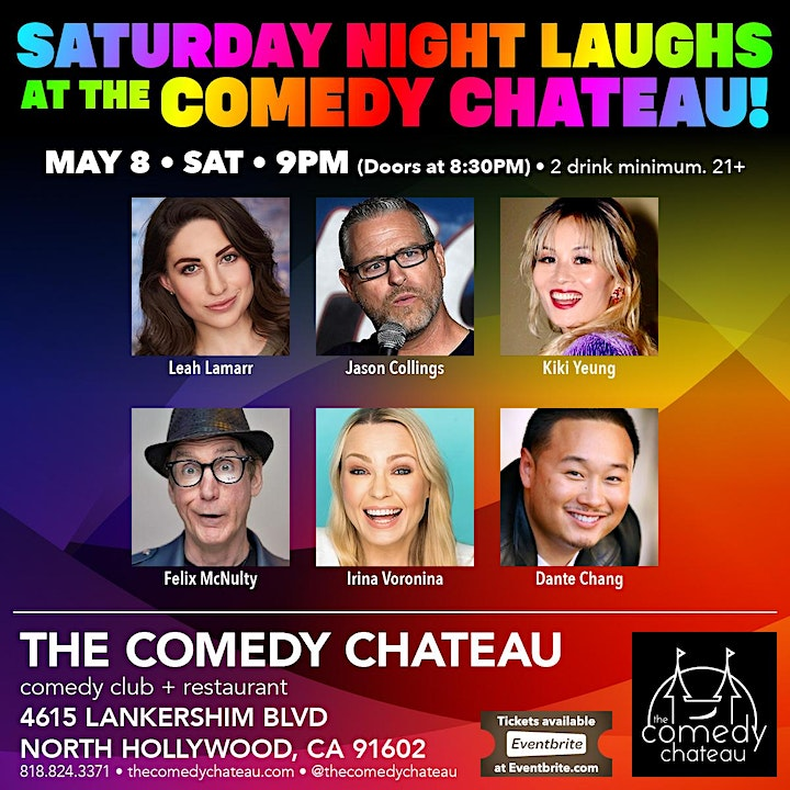 Saturday Night Laughs at The Comedy Chateau! 9PM! image