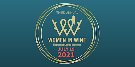 Women in Wine: Oregon - 2021 Conference tickets