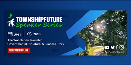 The Woodlands Township Governmental Structure: A Success Story tickets
