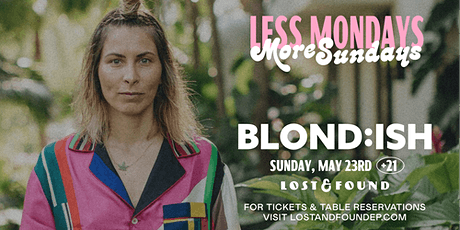 BLOND:ISH at Lost & Found tickets