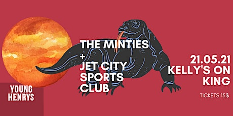 Young Henrys Live Lounge Ft. The Minties & Jet City Sports Club tickets