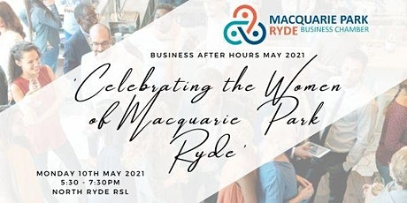 May Business After Hours - Celebrating the Women of Macquarie Park Ryde tickets
