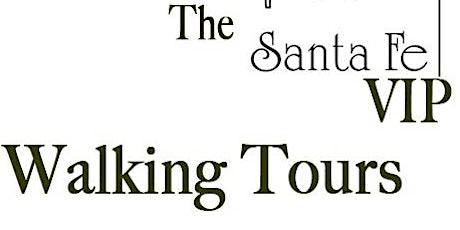 Santa Fe VIP Walking Tour tickets