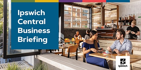 Ipswich Central Business Briefing - Tuesday 22 June 2021 tickets