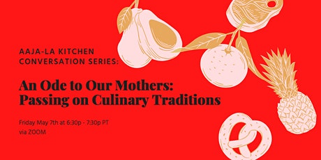An Ode to Our Mothers: Passing on Culinary Traditions tickets