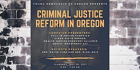 YDO Public Education Town Hall: Criminal Justice Reform in Oregon tickets