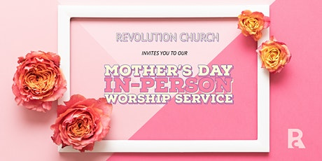 Mother's Day In-Person Worship Service tickets