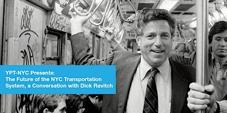 The Future of NYC Transportation System, a Conversation with Dick Ravitch tickets