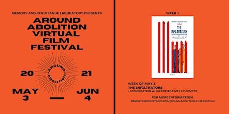 Around Abolition Film Festival: The Infiltrators tickets