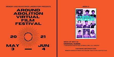 Around Abolition Film Festival: Criminal Queers tickets