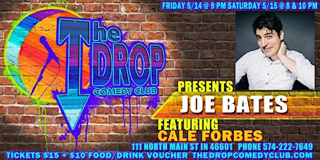 Joe Bates Headlines the Drop, Featuring Cale Forbs tickets