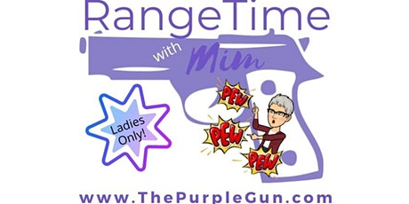 Range Time w/Mim  Ladies Nite  Fairchance Club tickets