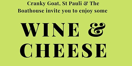 Wine & Cheese with Cranky Goat & St Pauli tickets