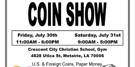 Crescent City Coin Club Coin Show tickets
