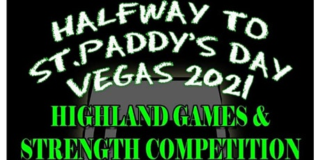 Halfway to St. Paddy's Day Vegas Highland Games (S tickets