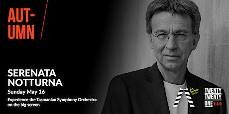 Tasmanian Symphony Orchestra - SERENATA NOTTURNA tickets