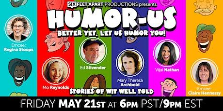 Humor-Us! Tickets