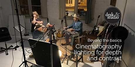 Beyond the basics – Cinematography lighting for depth and contrast tickets