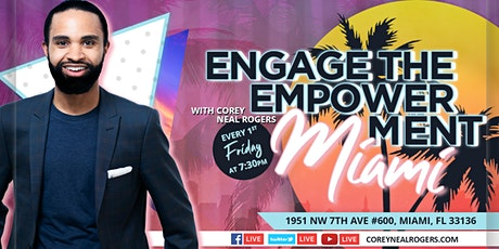 Engage the Empowerment Miami tickets