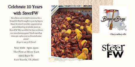 SteerFW 10 Year Crawfish Boil Celebration tickets