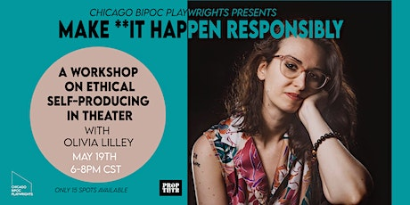 Making It Happen Responsibly and Ethically (Feat. Olivia Lilley) tickets