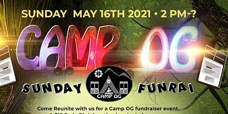 Insomniac OG's & Camp OG Presents: SundayFunRai tickets