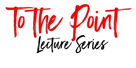 To The Point Lecture Series with Dr Graham Pratt tickets