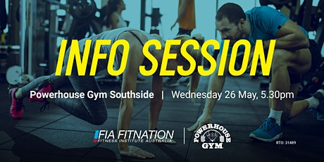 Info Session - FIA Fitnation & Powerhouse Gym Southside tickets