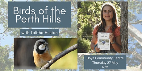 Birds of the Perth Hills with Talitha Huston tickets