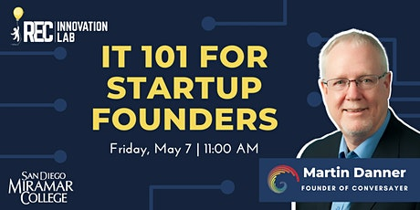 IT 101 for Startup Founders with Martin Danner tickets