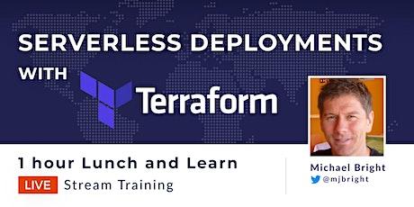 Serverless deployments with Terraform tickets