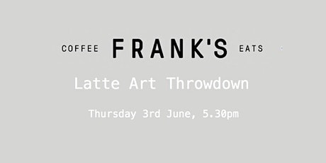Latte Art Throwdown tickets