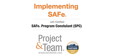 Implementing SAFe with Certified SAFe® Program Consultant (SPC) tickets