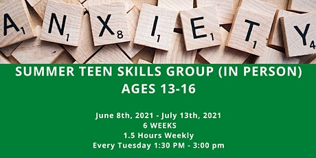 Anxiety Skills Group (In Person & for ages 13-16) tickets