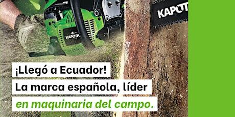 Inauguración tienda Kapotha  Quito ¡Maquinaria para el campo! entradas