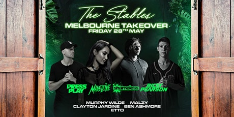 The Stables Ballarat • Melbourne Takeover • tickets