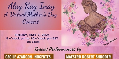 Alay Kay Inay: A Virtual Mother's Day Concert tickets