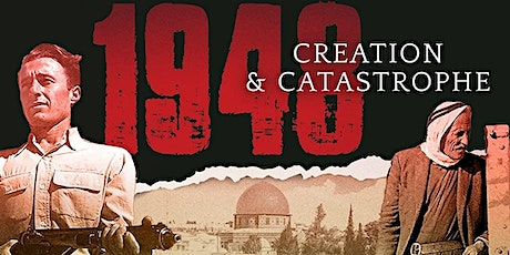 1948 Nakba Commemoration: Creation and Catastrophe tickets