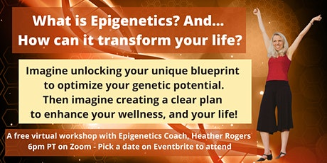 What is Epigenetics and how can it transform your life? tickets