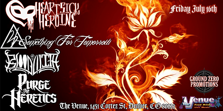 HeartSick Heroine, Something 4 Tomorrow, Blood of Lilith, Purge the Heretic tickets