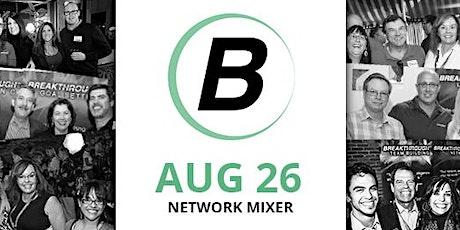 Breakthrough Network Mixer - August. 26th, 2021 tickets