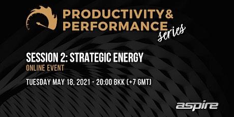 Productivity & Performance Series: Week 2 Strategic Energy tickets