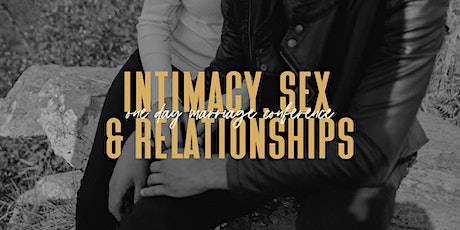 Intimacy, Sex & Relationships tickets
