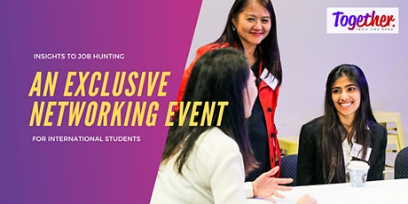 An Exclusive Networking Event for International Students tickets