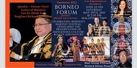 BORNEO FORUM - Celebrating Borneo's Harvest Festival 2021. tickets
