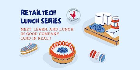 3rd RetailTech Lunch Series tickets
